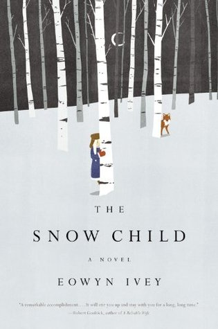 The Snow Child, Eowyn Ivey (2011)