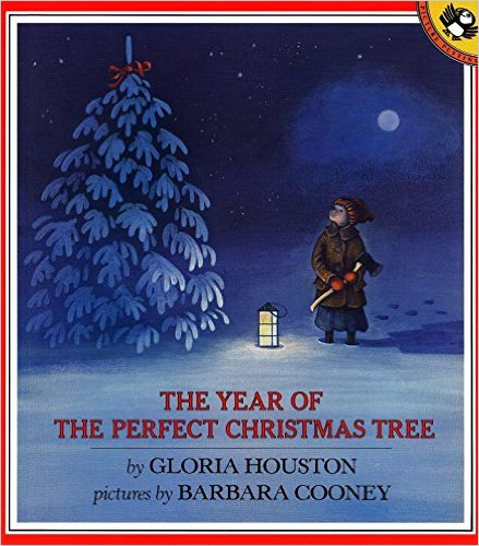 The Year of the Perfect Christmas Tree, Gloria Houston and Barbara Cooney (1988)