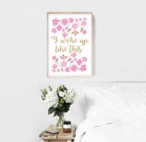https://www.etsy.com/listing/611901904/printable-i-woke-up-like-this-girly-wall?ref=shop_home_feat_4