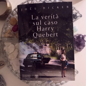 La verità sul caso Harry Quebert (Joël Dicker)